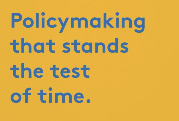 Policymaking that stands the test of time