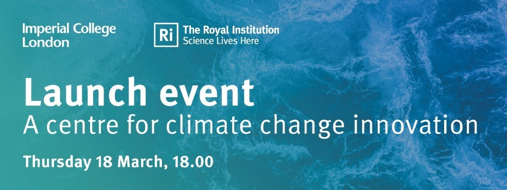 Imperial College London A centre for climate change innovation launch event banner